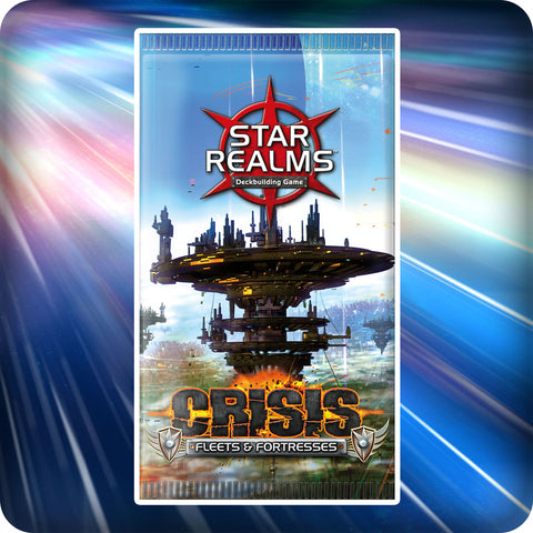 Crisis: Fleets & Fortresses