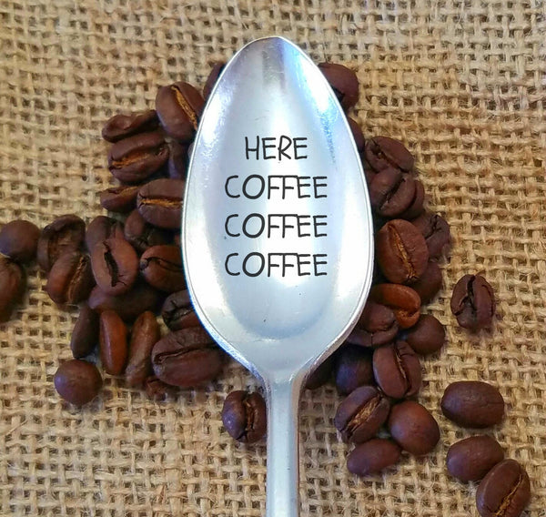 Here Coffee Coffee Coffee Hand Stamped Coffee Spoon. Coffee Lovers Gift. Stamped Silverware.