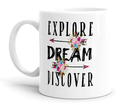 Coffee Mug Explore Dream Discover