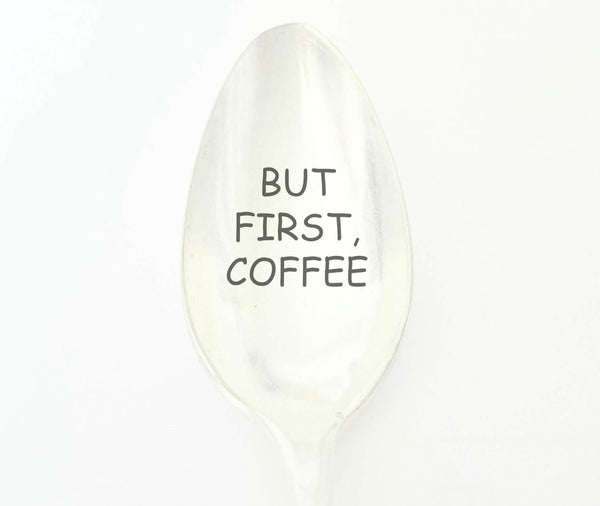But First Coffee Hand Stamped Vintage Spoon, Coffee Spoon, Unique Gift, Sayings on Spoons
