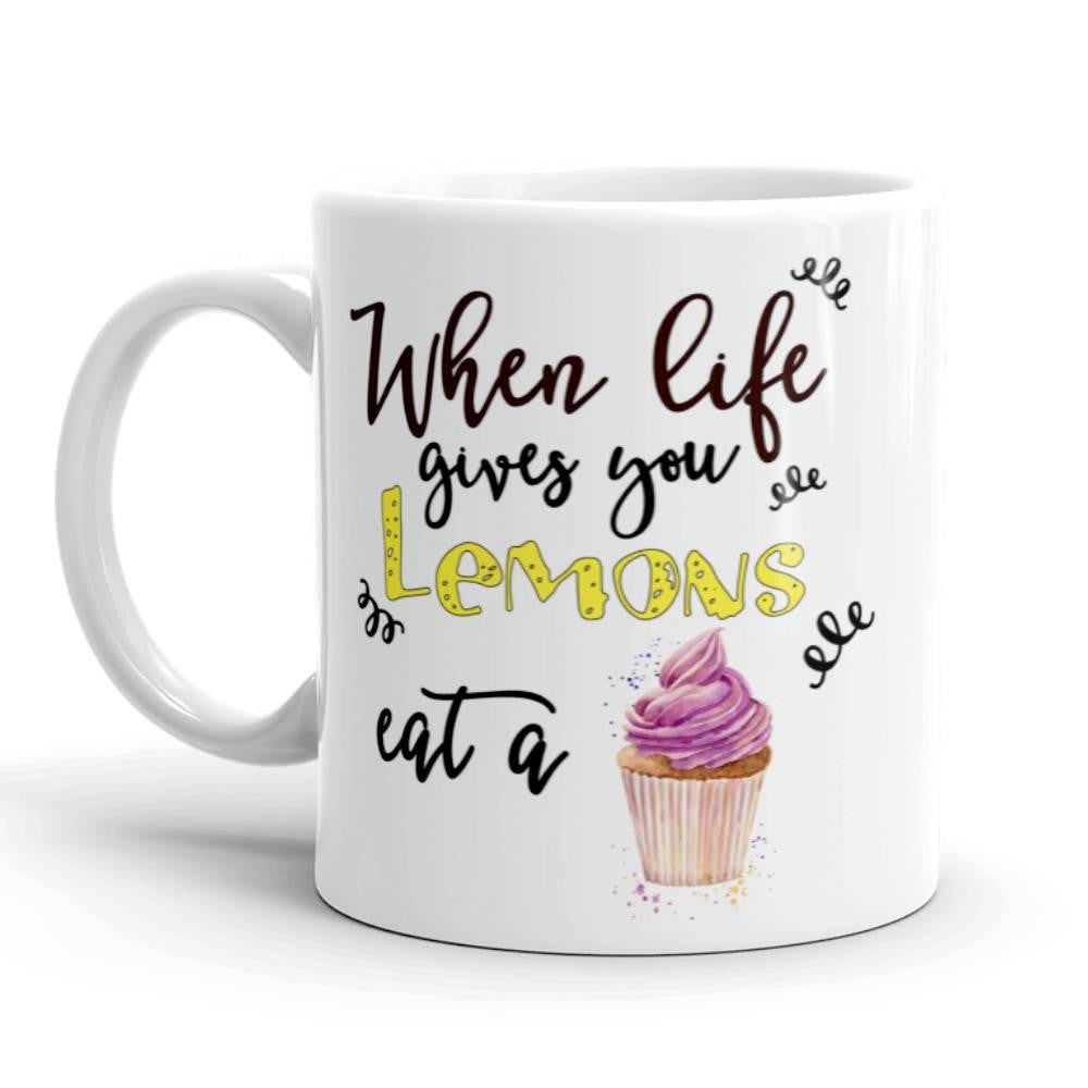 Coffee Mug When Life Gives You Lemons Available in two sizes