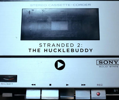 Stranded 2: The Hucklebuddy
