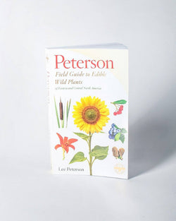 A Peterson Field Guide to Edible Wild Plants Eastern and Central North America Author Lee Allen Peterson Editor Roger Tory Peterson - All - Hero