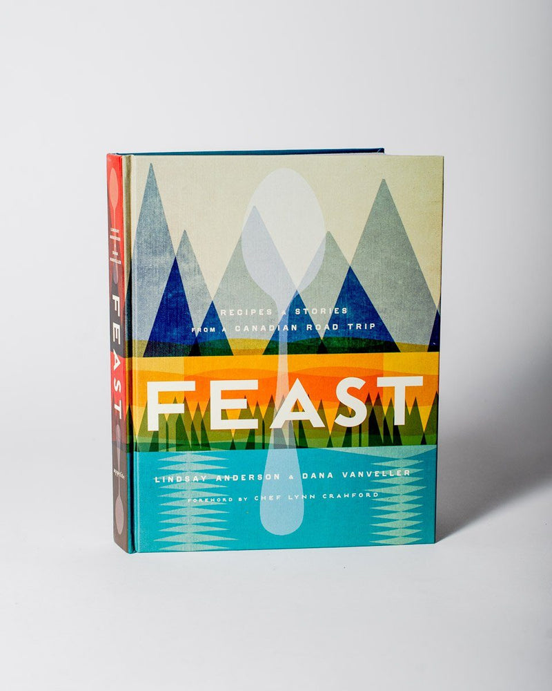 Sitka Feast: Recipes and Stories from a Canadian Road Trip Authors Lindsay Anderson Dana VanVeller - All - Hero