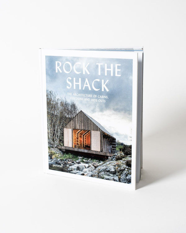 Rock the Shack: The Architecture of Cabins, Cocoons and Hide-Outs - ecologyst