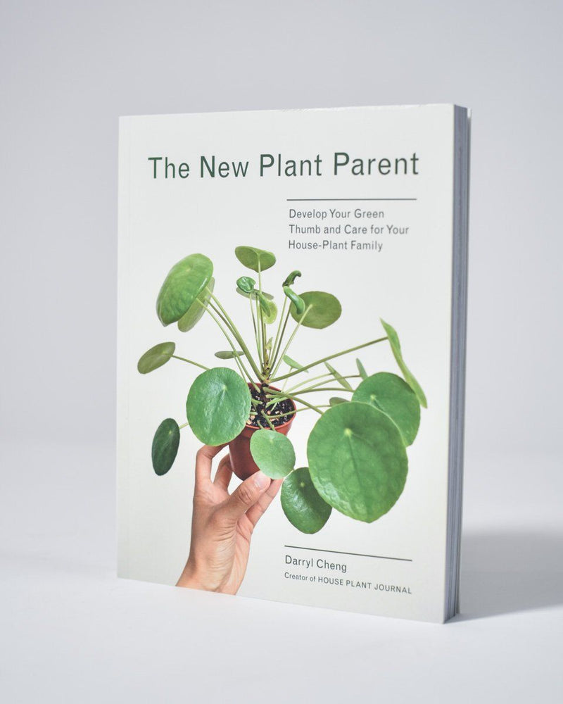 ecologyst - The New Plant Parent: Develop Your Green Thumb and Care for Your House-Plant Family - Darryl Cheng
