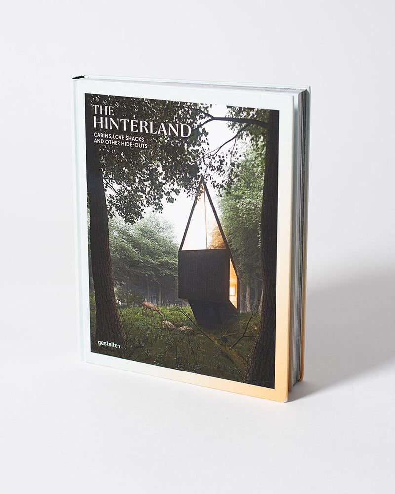 The Hinterland - Book - Cabins, Love Shacks and Other Hide-outs - ecologyst