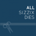 SIZZIX Dies, Machine and Accessories