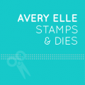 Avery Elle Stamps and Dies