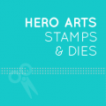 Hero Arts Stamps and Dies