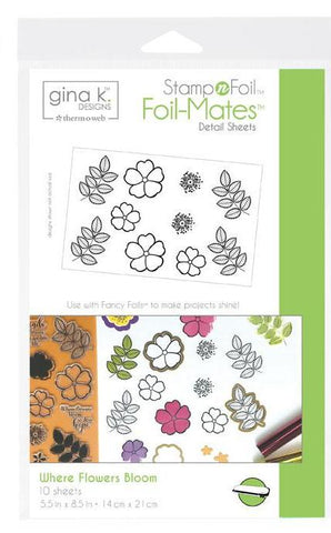 Gina K. Designs - Stamp n Foil Foil-Mates Detail Sheet WHERE FLOWERS BLOOM - 10 sheets - Therm O Web