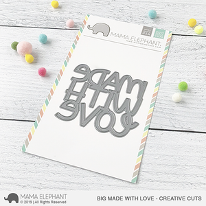 Mama Elephant - MADE WITH LOVE - Creative Cuts Dies - 20% OFF!
