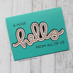 Concord & 9th - SAY HELLO Stamps set - 40% OFF!