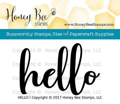 Honey Bee Stamps - HELLO - Clear Stamps