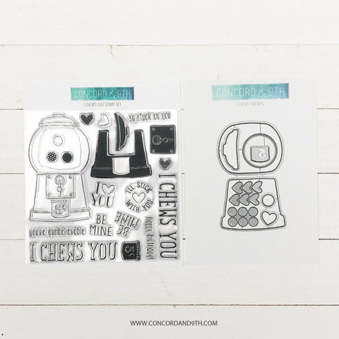 Concord & 9th - I CHEWS YOU Stamps and Dies BUNDLE set
