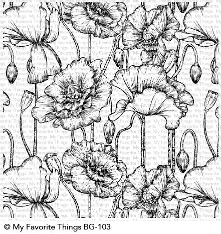 My Favorite Things - POPPIES BACKGROUND - Rubber Stamp