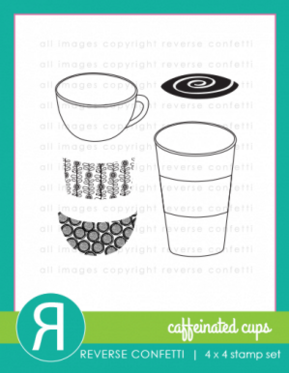 Reverse Confetti - CAFFEINATED CUPS - Stamp Set