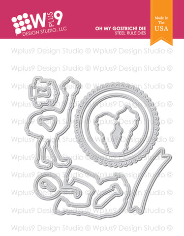 WPlus9 Design Studio - OH MY GOSTRICH Die Set