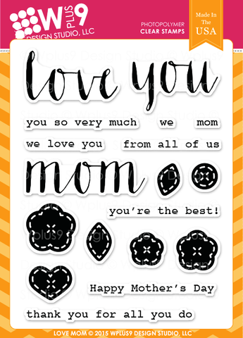 WPlus9 Design Studio - LOVE MOM Stamps - Hallmark Scrapbook - 1
