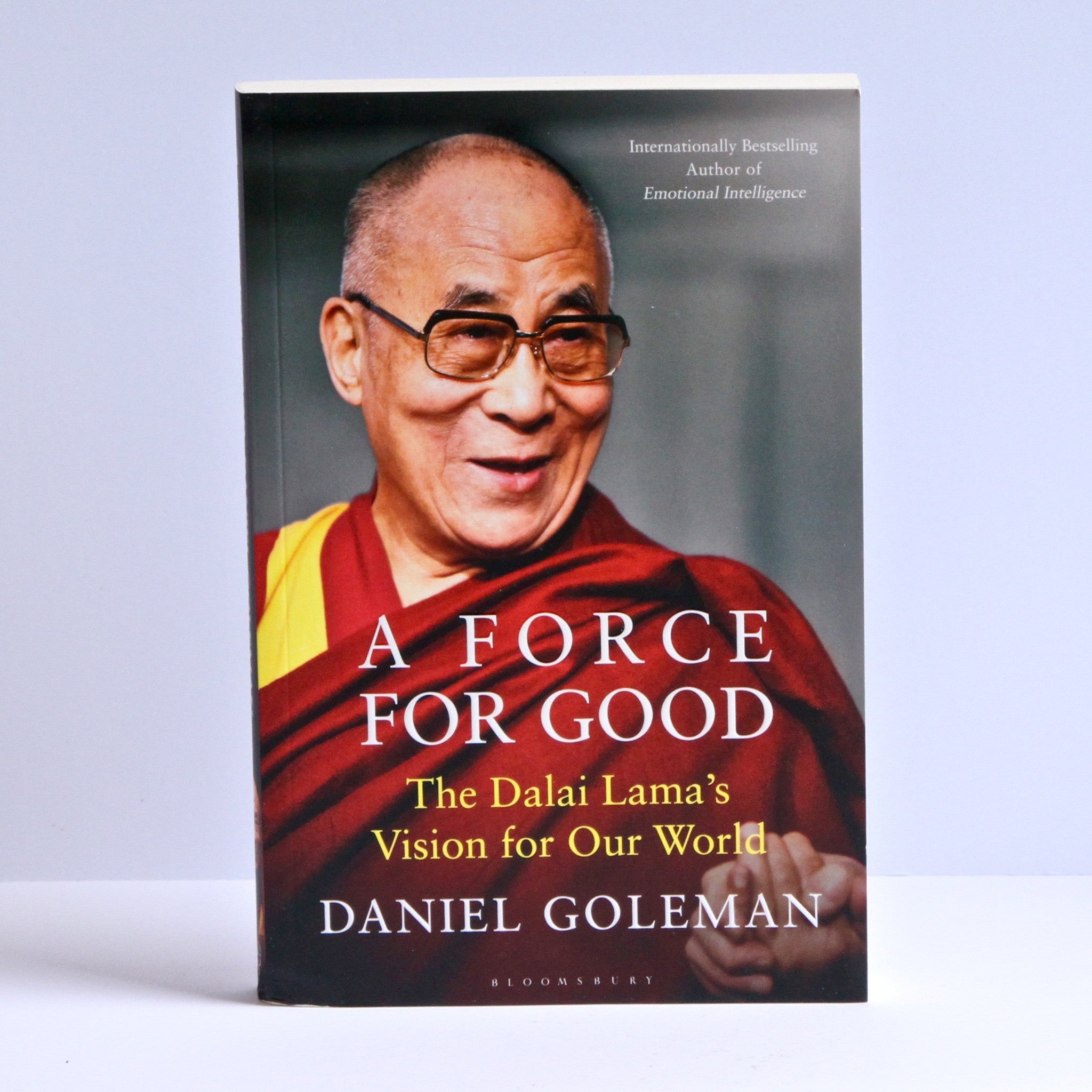 A Force for Good - The Dalai Lama's Vision for Our World. By: Daniel Goodman