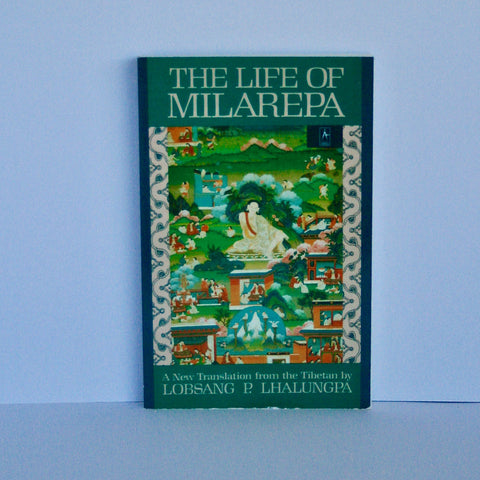 The Life of Milarepa by Lobsang P. Lhalungpa