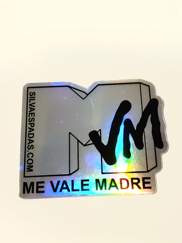 Me Vale Madre Holographic Sticker