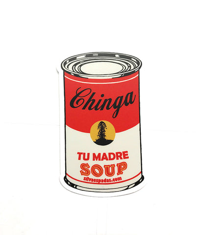 Chinga Tu Madre Can Sticker