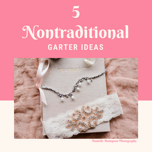 5 Non-Traditional Garter Ideas