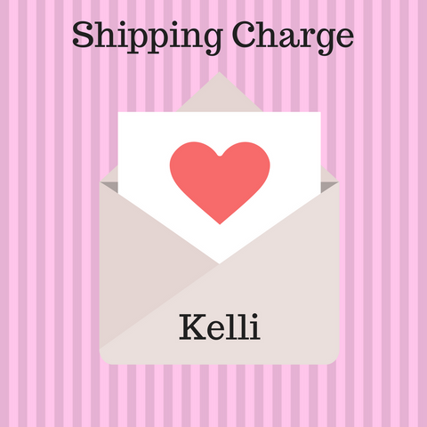 Shipping Charge for Kelli