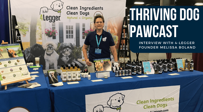 4-Legger Organic Dog Shampoo Interview with Thriving Dog Pawcast