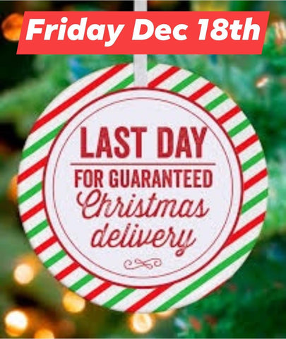Final Shipping Date Friday 18th December