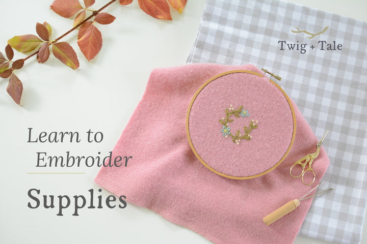 Learn to Embroider: Supplies