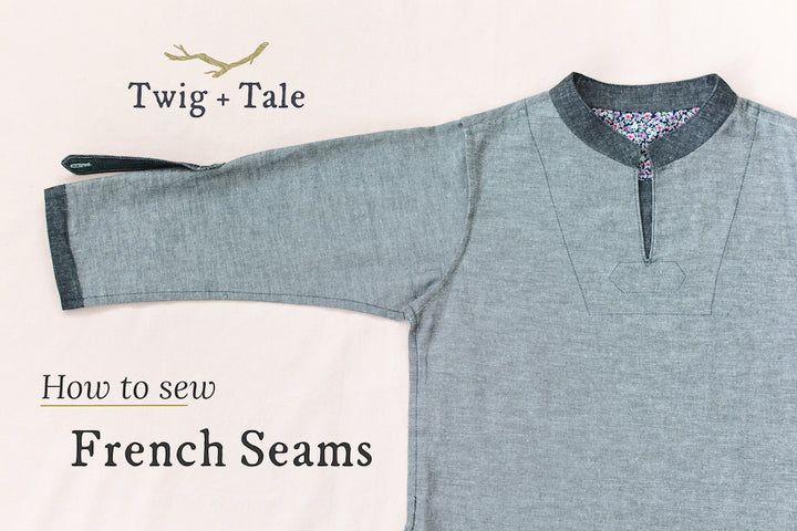 How to Sew French Seams