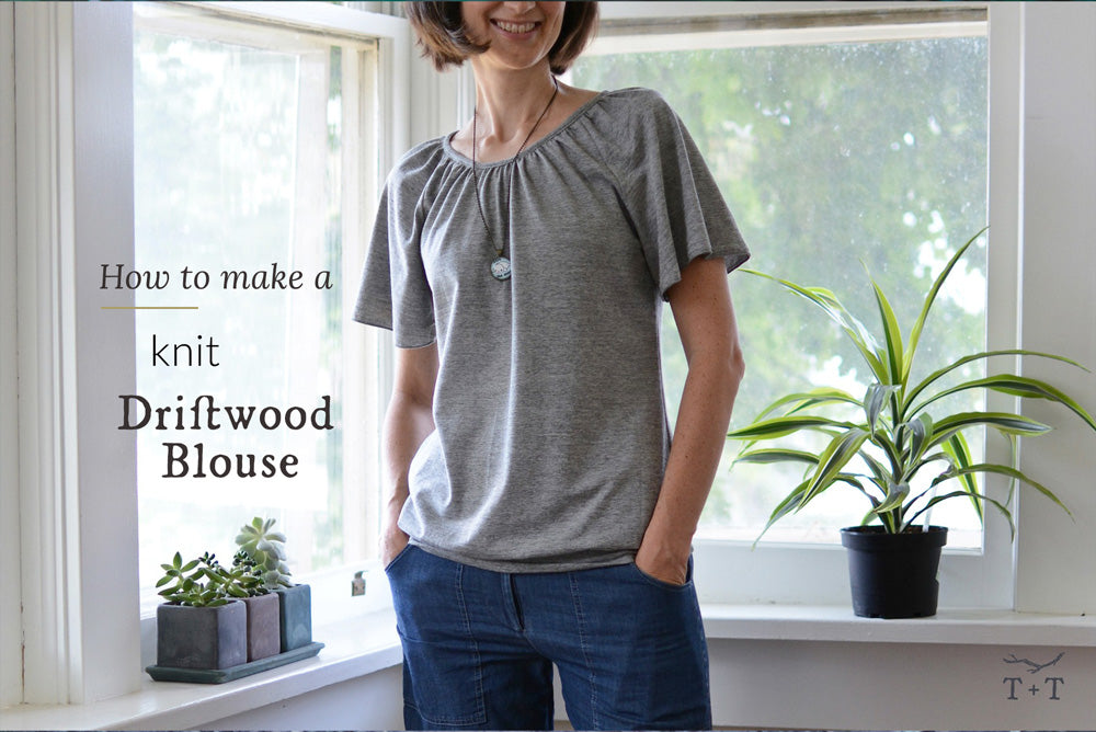 How to Make a Knit Driftwood Blouse