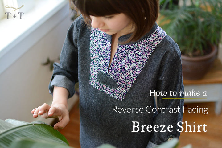 How to add a Reverse Contrast Facing to the Breeze Shirt