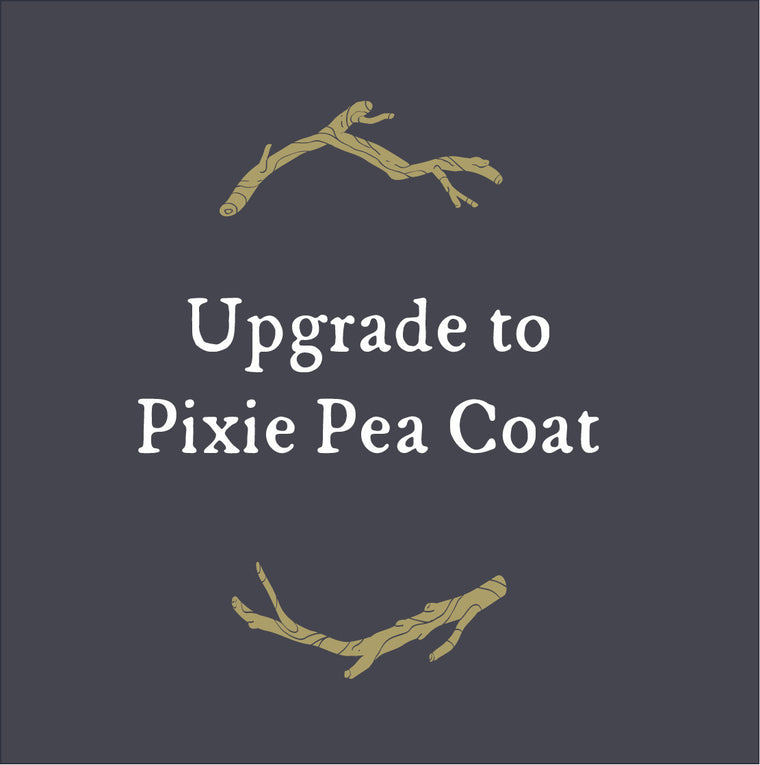 Upgrade to Pixie Pea Coat