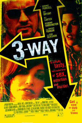 3-Way Movie Poster 27X40 Used Three Al Israel, Roxana Zal, Dominic Purcell, Dwight Yoakam, Ali Larter, Gina Gershon, Jason Sutliff, Desmond Harrington, Marc Allen Lewis, Joy Bryant, Dan Martin