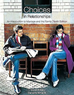 Choices in Relationships: An Introduction to Marriage and the Family Textbook (2009) ISBN-10: 0495808431