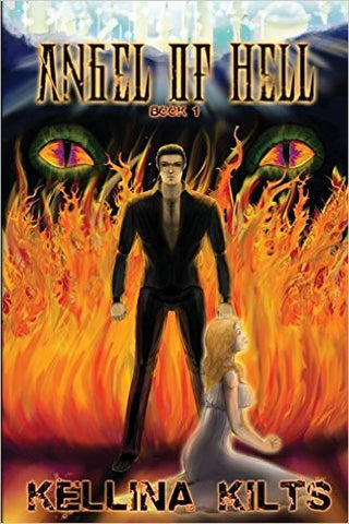 Angel Of Hell By Kellina Kilts New Paperback Book ISBN: 9781497332737