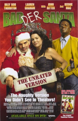 Bad Santa Badder Santa The Unrated Version Movie Poster 27X40 Used John Ritter, Bernie Mac, Billy Bob Thornton, Lauren Graham