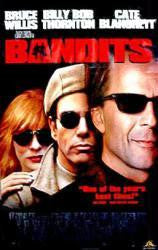 Bandits Movie Poster 27x40 Used Bruce Willis, Billy Bob Thornton, Cate Blanchett