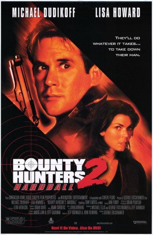 Bounty Hunters 2 Hardball 2001 Movie Poster 27x40 Used Michael Dudikoff, Tony Curtis, Steve Bacic, Lisa Howard