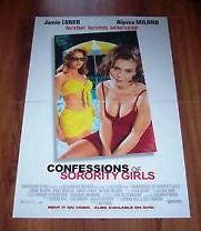 Confessions of Sorority Girls Movie Poster 27x40 Used  Brian Bloom, Alyssa Milano, Lorinne Vozoff, Johnny Meyer, Judson Mills, Peter Simmons, Jamie Luner, Natalia Nogulich, David Brisbin, Bette Rae