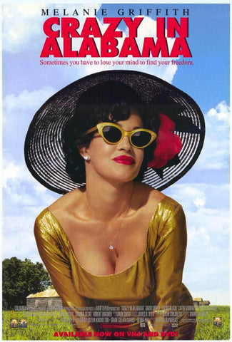 Crazy in Alabama Movie Poster 27x40  Used Melanie Griffith