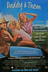 Daddy and Them Movie Poster 27x40 Used  Amanda Foreman, Tuesday Knight, Laura Dern, Kelly Preston, Jim Varney, Jamie Lee Curtis, Billy Bob Thornton, Sandra Seacat, Bellina Logan, Walton Goggins, Ben Affleck