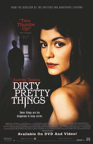 Dirty Pretty Things 2002 Movie Poster 27x40  Used Sergi López, Adrian Scarborough, Paul Bhattacharjee, Audrey Tautou, Sotigui Kouyate, Jeffery Kissoon, Deobia Oparei, Mike Savva, Ray Donn, Jean-Philippe Écoffey, Michael Mellinger