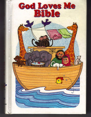God Loves Me Bible by Susan Elizabeth Beck (1993)  ISBN-10: 0310916526