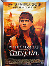 Grey Owl Movie Poster 27x40 Used Pierce Brosnan, Queen Elizabeth the Queen Mother, Jimmy Herman, Art Kitching, Serge Houde, Stewart Bick, James Bradford, Renee Asherson, John Walsh, Gary Parker, King George VI, Queen Elizabeth II