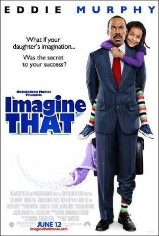 Imagine That Movie Poster 27x40 Double Sided Used Patricia Place, RJ Konner, Michael McMillian, Nicole Ari Parker, Grace Rolek, Barron Christian, Jennessa Rose, Timm Sharp, Bobb'e J Thompson, Blake Hightower, Joe Everett, Eddie Murphy