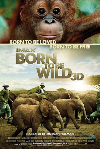 IMAX: Born To Be Wild Movie Poster 27x40 Used Morgan Freeman